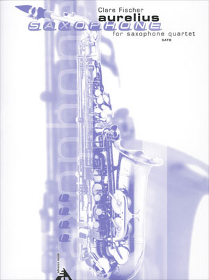 Aurelius for Saxophone Quartet SATB