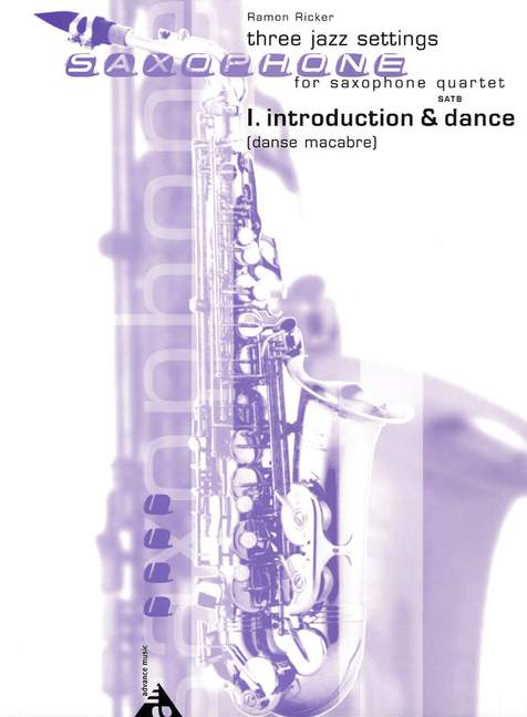 Three Jazz Settings For Saxophone Quartet - Ramon Ricker