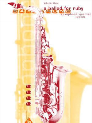 A Ballad for Ruby for Saxophone Quartet (SATB/AATB)