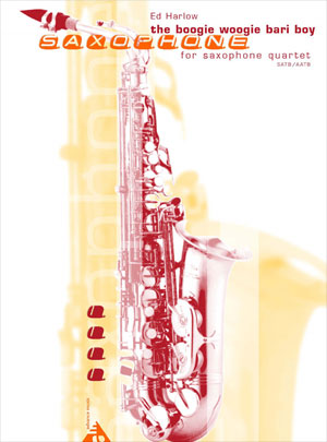 The Boogie Woogie Bari Boy for Saxophone Quartet (SATB/AATB)