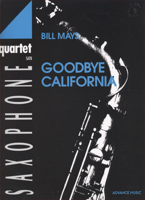 Saxophone Quartet: Goodbye California (SATB)