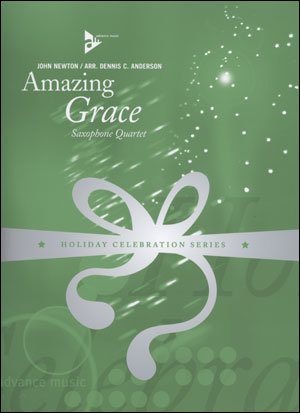 Holiday Celebration Series - Amazing Grace Saxophone Quartet