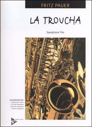La Troucha - Saxophone Trio