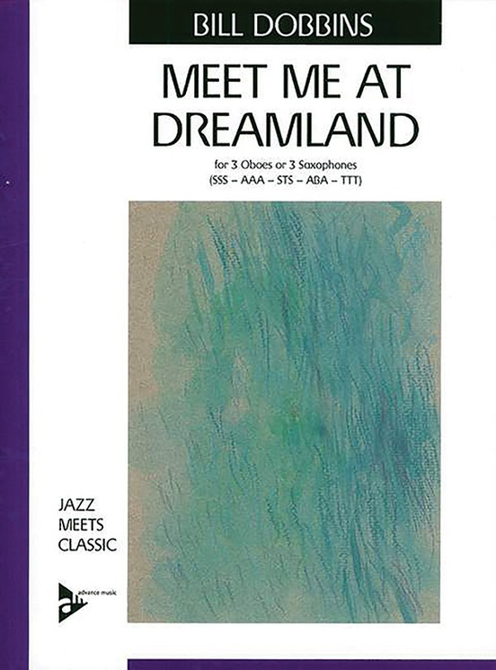 Meet Me At Dreamland - Sax/Oboe Arrangement