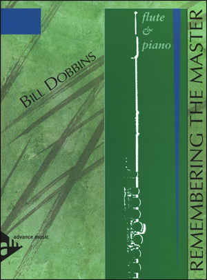 Bill Dobbins - Remembering The Master - Flute & Piano Arrangement
