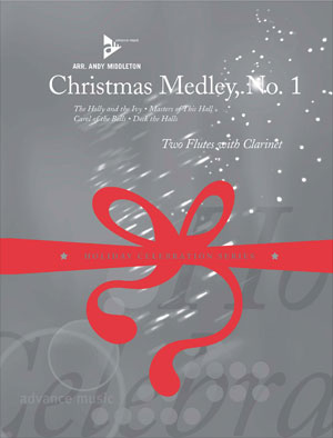 Christmas Medley, No. 1 - Two Flutes with Clarinet