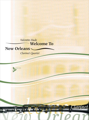 Welcome To New Orleans - Clarinet Quartet