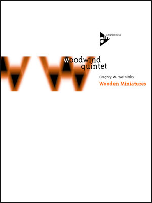 Wooden Miniatures - Woodwind Quintet
