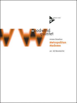 Metropolitan Madness - Woodwind Quintet