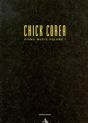 Chick Corea Piano Music Volume 1