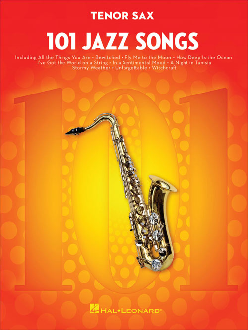 101 Jazz Songs - Tenor Sax