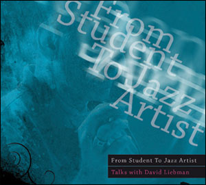 From Student To Jazz Artist - Talks With David Liebman - MP3 CD-ROM