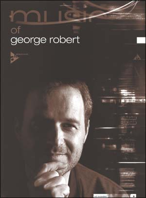 Music of George Robert