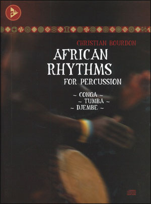 African Rhythms For Percussion - Bk/CD