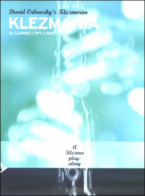David Orlowsky's Klezmania: A Klezmer Play-Along