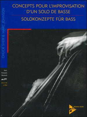 Solokonzepte für Bass/Concepts pour L'Improvisation d'un solo de Basse