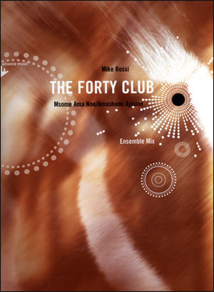 The Forty Club - Ensemble Mix