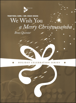 We Wish You A Merry Christmasamba - Brass Quintet