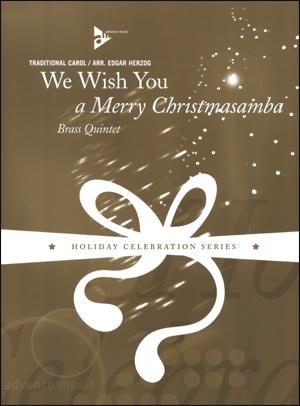 We Wish You A Merry Christmasamba - Brass Quintet