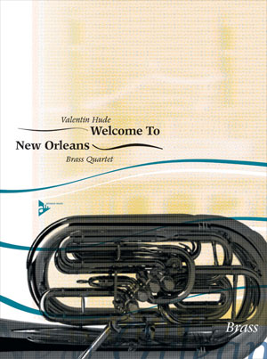 Welcome to New Orleans - Brass Quartet