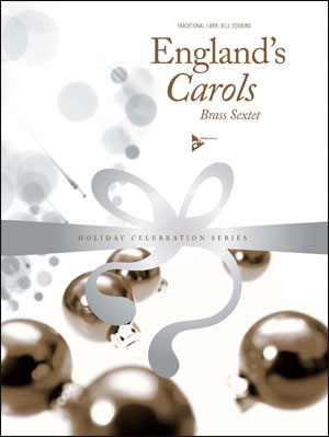 Holiday Celebration Series - England's Carols - Brass Sextet