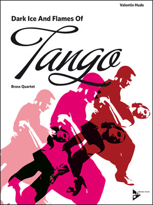 Dark Ice and Flames of Tango - Brass Quartet