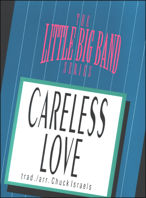 Careless Love - Arrangement