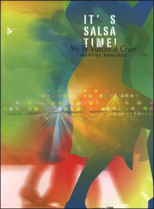 It's Salsa Time!  No Te Vuelvo A Creer