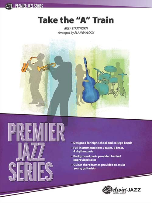 "Take the ""A"" Train: Premier Jazz Series"