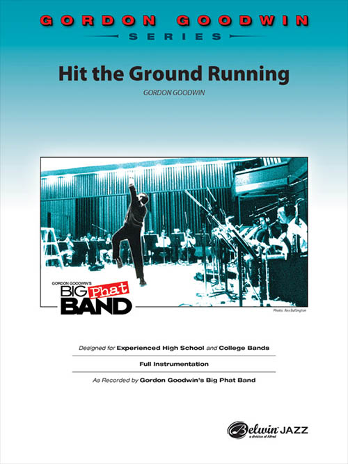 Hit the Ground Running: Gordon Goodwin Series