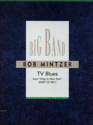 Bob Mintzer Big Band Arrangement - TV Blues