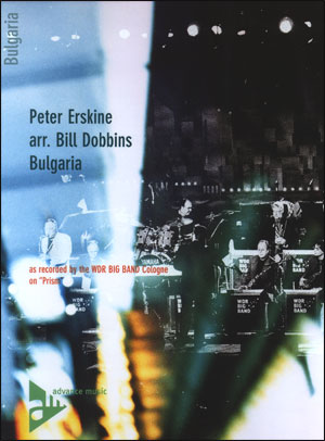 "WDR - Big Band Arrangements from ""Prism"" - Peter Erskine/arr. Bill Dobbins - Bulgaria"