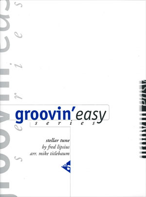 Groovin' Easy Series - Stellar Tune