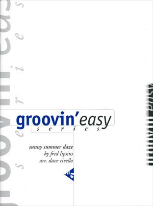 Groovin' Easy Series - Sunny Summer Daze