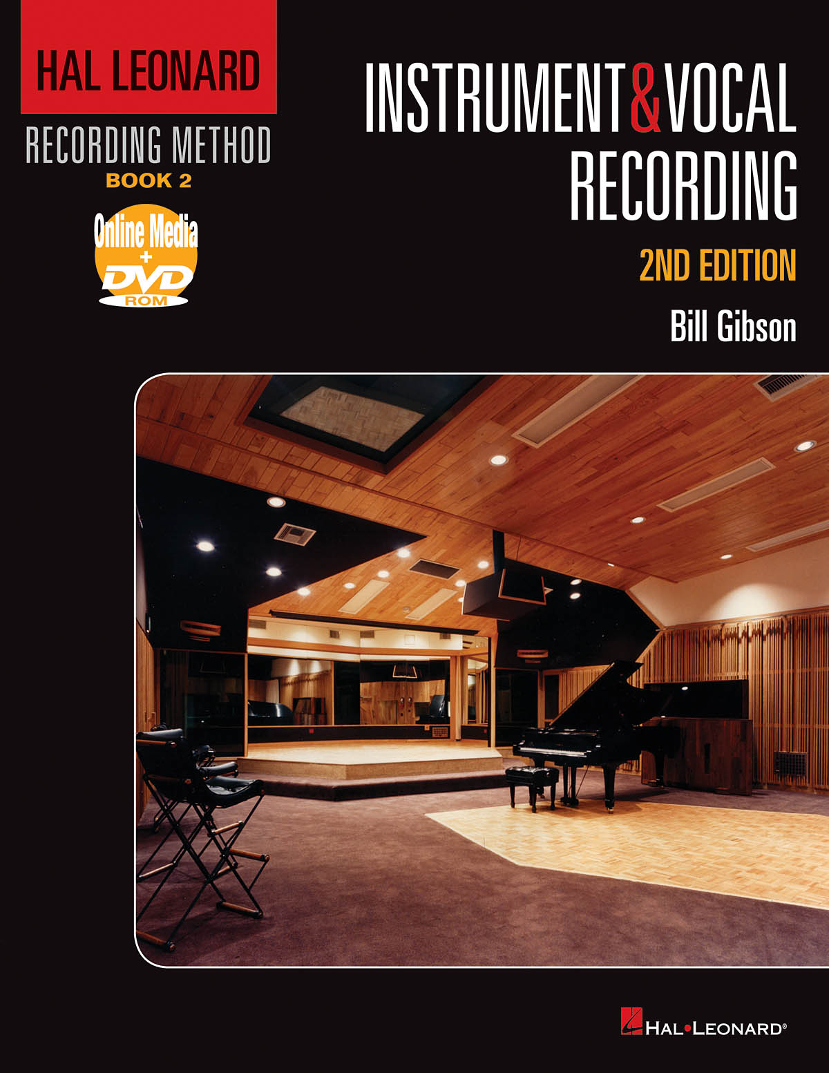 Hal Leonard Recording Method – Book 2: Instrument & Vocal Recording – 2nd Edition