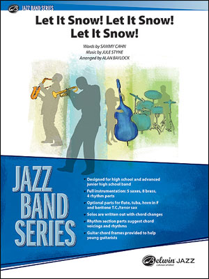 Let It Snow! Let It Snow! Let It Snow!: Jazz Band Series