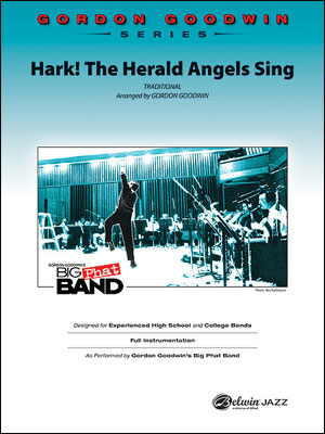 Hark! The Herald Angels Sing: Gordon Goodwin Series