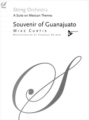 Souvenir of Guanajuato - Suite on Mexican Themes
