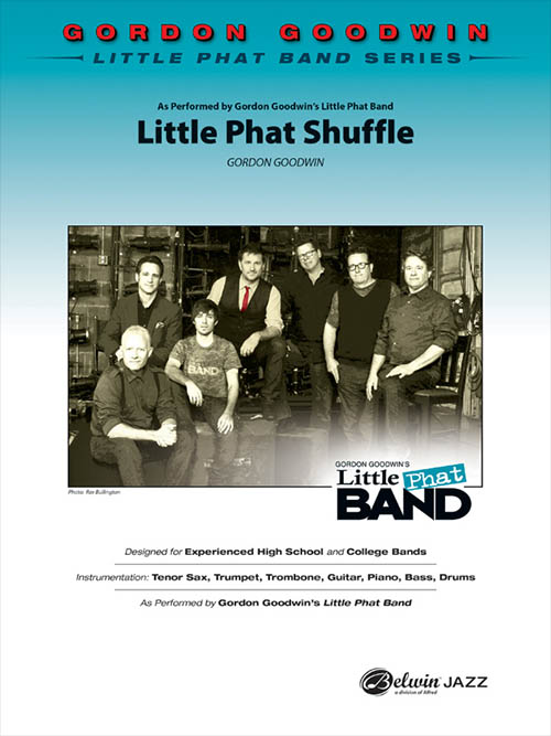 Little Phat Shuffle: Gordon Goodwin Little Phat Band Series