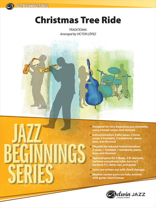 Christmas Tree Ride: Jazz Beginnings Series