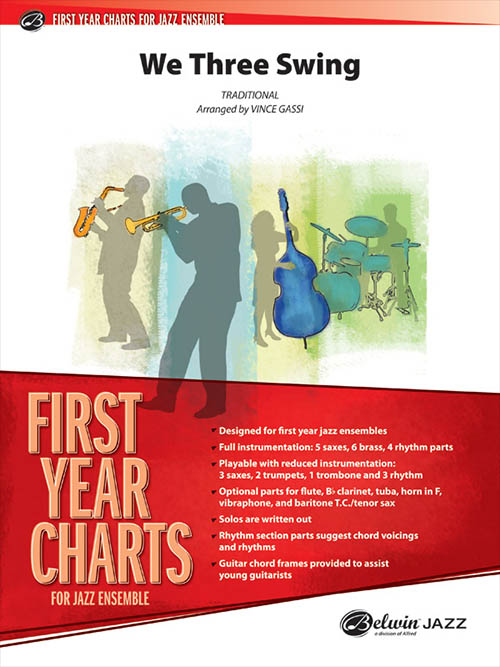 We Three Swing: First Year Charts