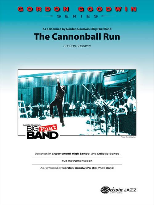The Cannonball Run: Gordon Goodwin Series