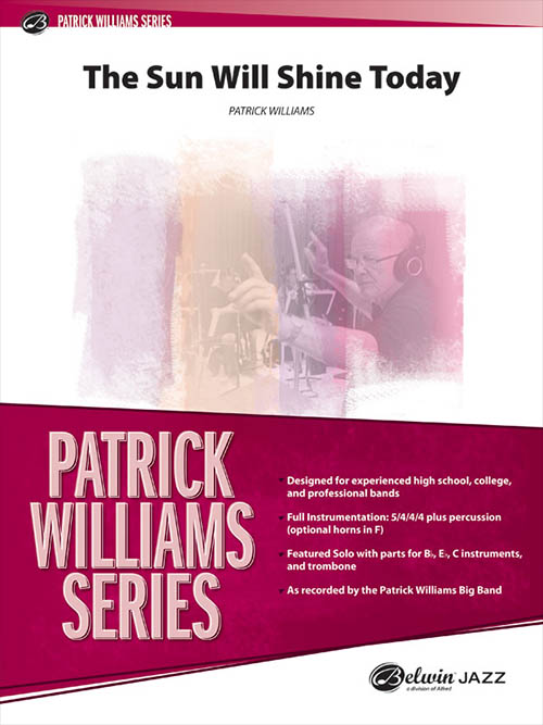 The Sun Will Shine Today: Patrick Williams Series