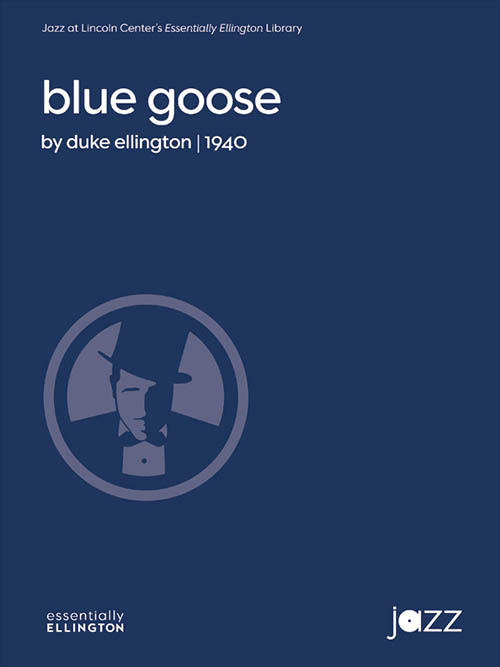 Blue Goose: Essentially Ellington