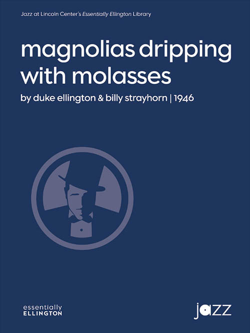 Magnolias Dripping with Molasses: Essentially Ellington