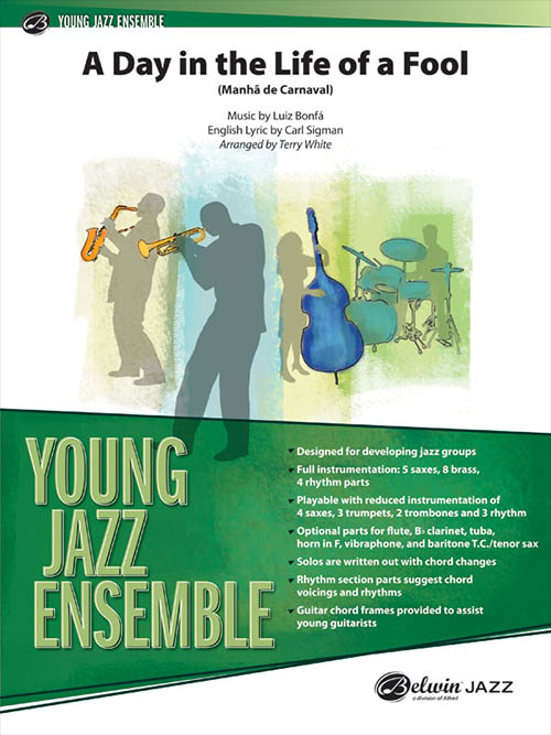 A Day in the Life of a Fool (Manhã de Carnaval): Young Jazz Ensemble