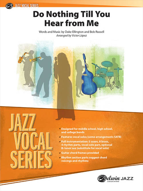 Do Nothing Till You Hear from Me: Jazz Vocal Series