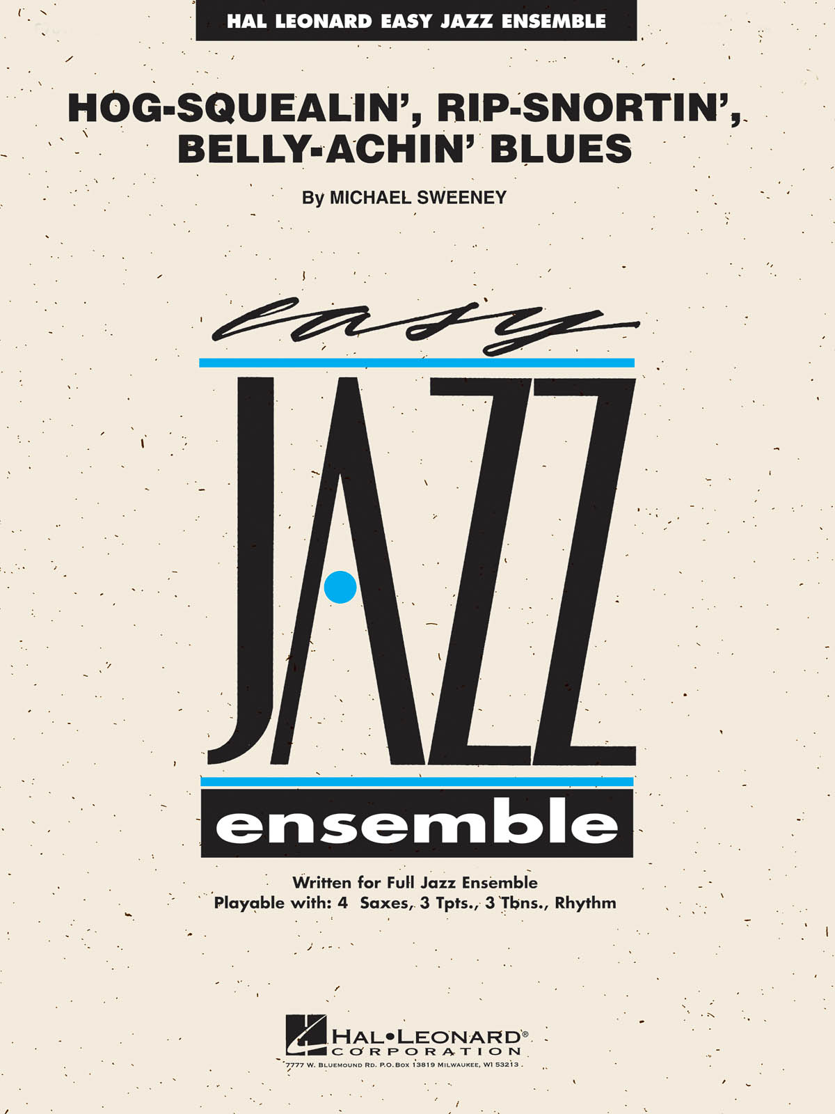 Hog-Squealin', Rip-Snortin' Belly-Achin' Blues: Easy Jazz Ensemble