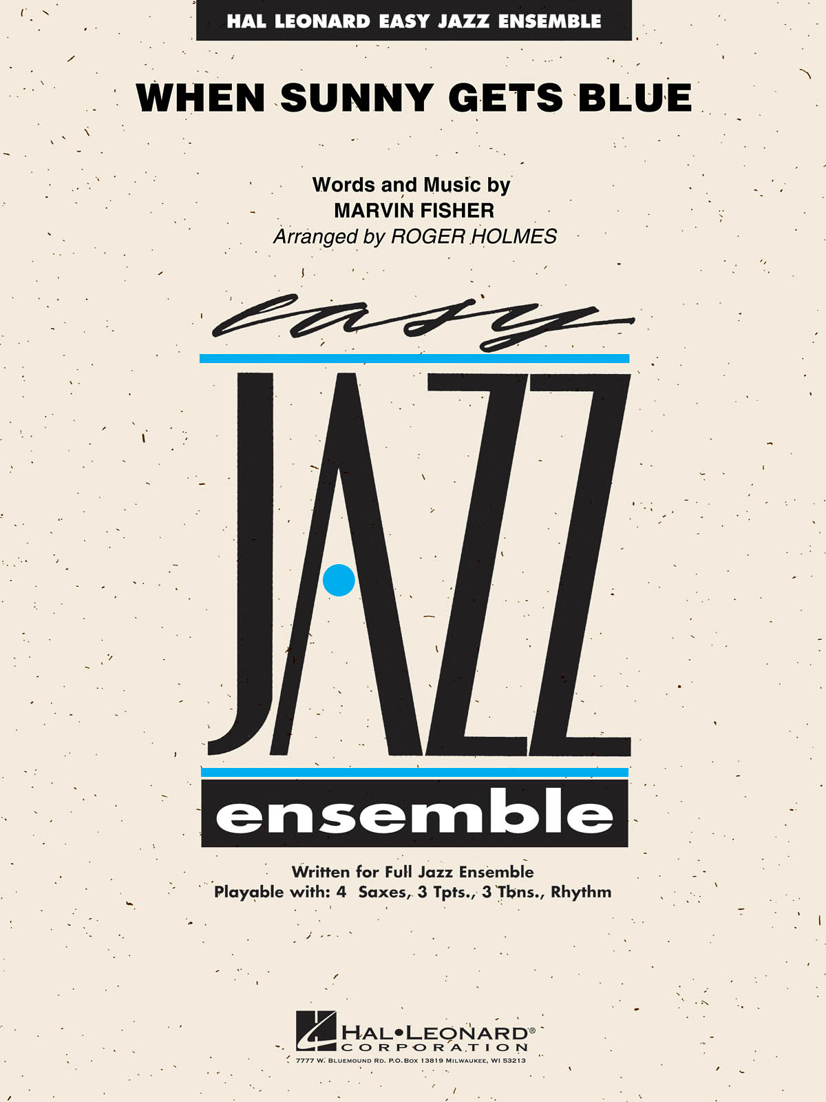 When Sunny Gets Blue: Easy Jazz Ensemble