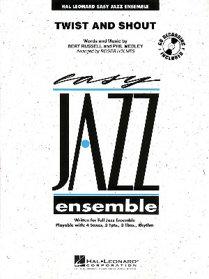 Twist and Shout: Easy Jazz Ensemble